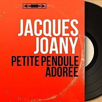 Petite pendule adorée (feat. Mario Montanari) [Mono version]