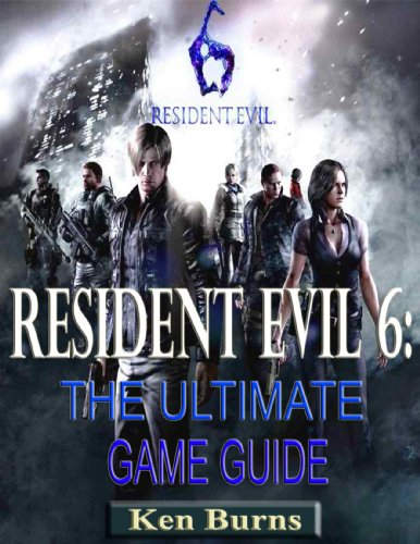 Resident Evil 6-The Ultimate Game Guide (English Edition)