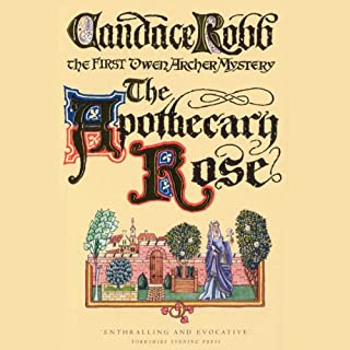 The Apothecary Rose                   By:                                                                                                                                 Candace Robb                               Narrated by:                                                                                                                                 Stephen Thorne                      Length: 10 hrs and 32 mins     139 ratings     Overall 4.3