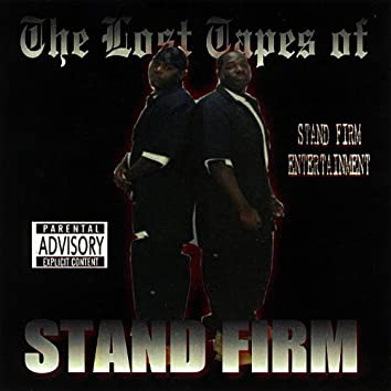The Lost Tapes of Stand Firm
