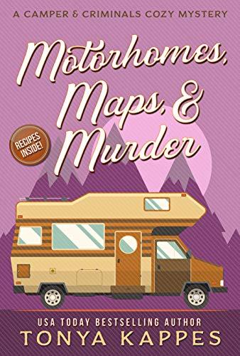 Motorhomes, Maps, & Murder by Tonya Kappes ebook deal