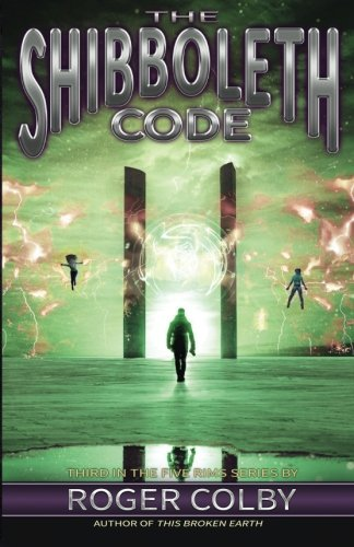 The Shibboleth Code (The Five Rims Series)