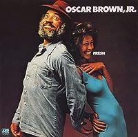 Fresh by Oscar Brown Jr (2013-04-30)