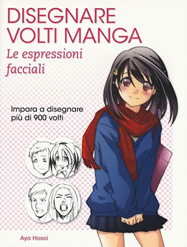 Disegnare volti manga. Le espressioni facciali