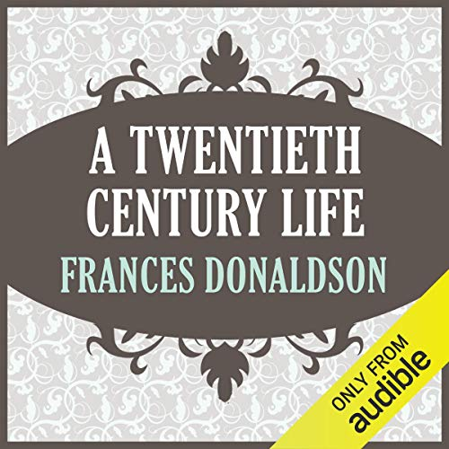 A Twentieth Century Life                   By:                                                                                                                                 Frances Donaldson                               Narrated by:                                                                                                                                 Cerris Morgan-Moyer                      Length: 9 hrs and 54 mins     Not rated yet     Overall 0.0