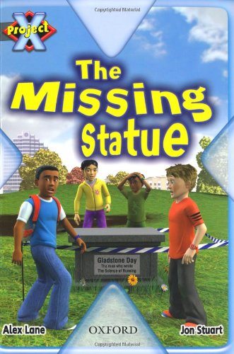 Project X: Dilemmas and Decisions: the Missing Statueの詳細を見る