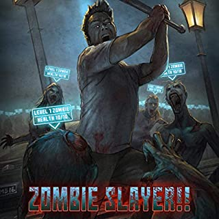 Zombie Slayer!!: A LitRPG Apocalypse audiobook cover art