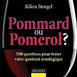 Pommard ou Pomerol ? : 500 questions pour tester votre quotient oenologique (Hors Collection)