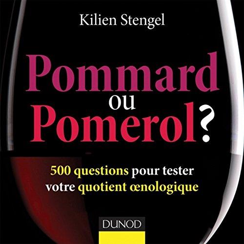 Pommard ou Pomerol ? : 500 questions pour tester votre quotient oenologique (Hors Collection) (French Edition)