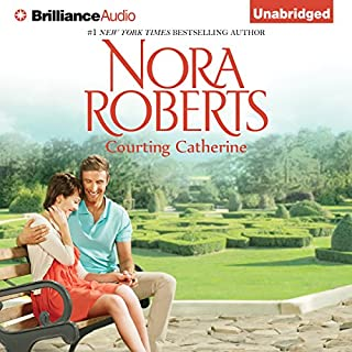 Courting Catherine     The Calhoun Women, Book 1              By:                                                                                                                                 Nora Roberts                               Narrated by:                                                                                                                                 Kate Rudd                      Length: 5 hrs and 15 mins     340 ratings     Overall 4.4