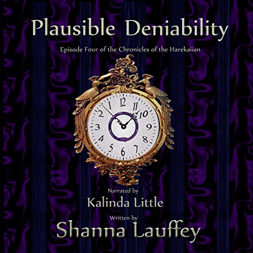 Couverture de Plausible Deniability: Book Four of The Chronicles of the Harekaiian