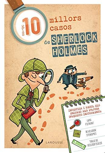 Els deu millors casos de Sherlock Holmes (LAROUSSE - Infantil / Juvenil - Catalán - A partir de 8 años)