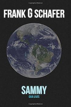 Paperback Sammy: Gaia Lives Book
