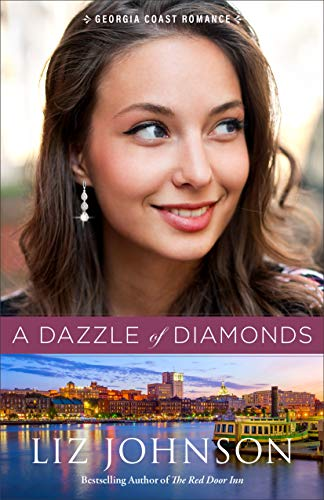 A Dazzle of Diamonds (Georgia Coast Romance Book #3) by [Liz Johnson]