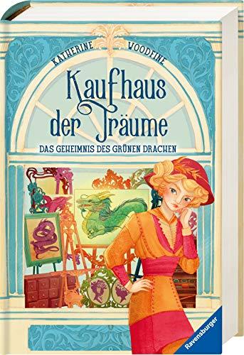 Kaufhaus der Träume, Band 3: Das Geheimnis des Grünen Drachen (Kaufhaus der Träume, 3)