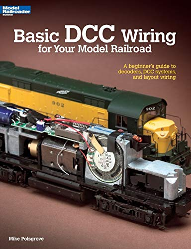 Compare Textbook Prices for Basic DCC Wiring for Your Model Railroad: A Beginner's Guide to Decoders, DCC Systems, and Layout Wiring Illustrated Edition ISBN 8601406507364 by Mike Polsgrove