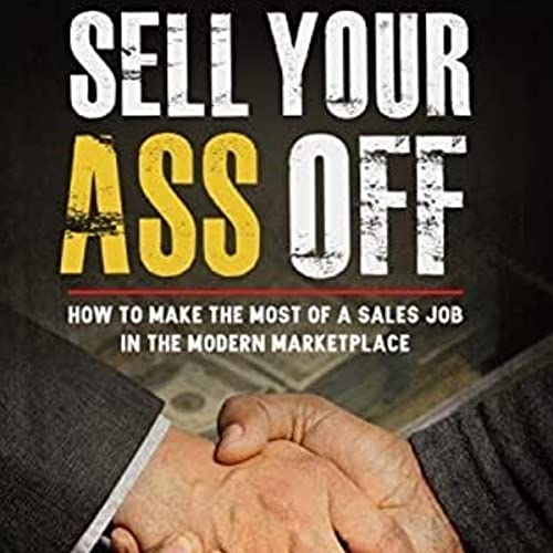Sell Your Ass Off cover art