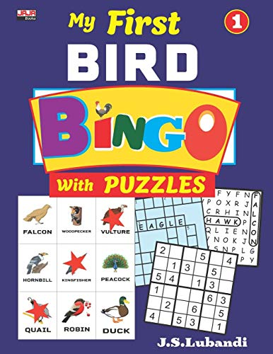 My First BIRD BINGO with PUZZLES, Vol.1 (Bird BINGO with Sudoku, Word Search and Crossword Fill-ins in Black and white)