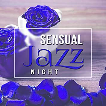 Sensual Jazz Night – Romantic Night with Jazz, Smooth Piano Bar, Relaxing Music, Shades of Lovers