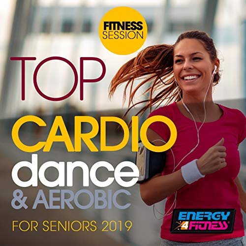 Top Cardio Dance & Aerobic For Seniors 2019 Fitness Session (15 Tracks Non-Stop Mixed Compilation for Fitness & Workout - 128 Bpm)