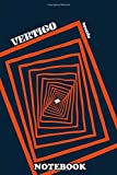 "Notebook: A Movie Poster For Vertigo Directed By Alfred Hitchcock , Journal for Writing, College Ruled Size 6"" x 9"", 110 Pages"