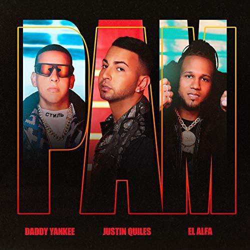 Justin Quiles, Daddy Yankee & El Alfa