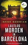 Lautlos morden in Barcelona - oder: Eisiges Schweigen: Kriminalroman - Der dritte Fall für Llimona 5