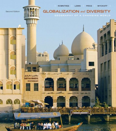 Globalization and Diversity: Geography of a Changing World Value Pack (includes Mapping Workbook & Goode's Atlas) (2nd E