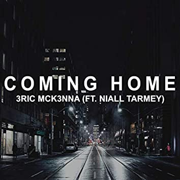 Coming Home (feat. Niall Tarmey)
