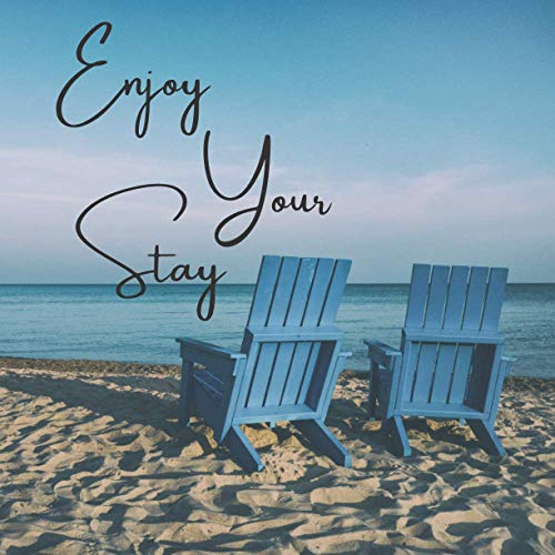 Enjoy Your Stay: Guest Book for Vacation Home, Beach House, Airbnb, Short Term Holiday Rental