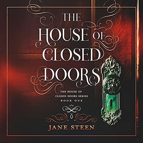 The House of Closed Doors Audiobook By Jane Steen cover art