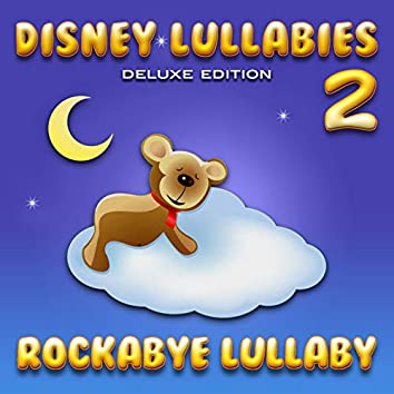 Disney Lullabies (Deluxe Edition 2)