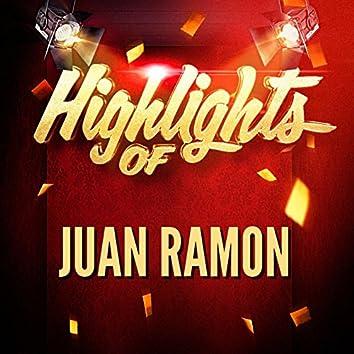Highlights of Juan Ramon