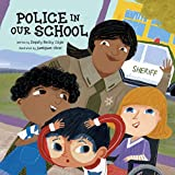 Police in Our School (School Safety)