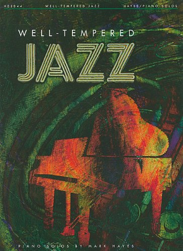Well Tempered Jazz Piano Solos
