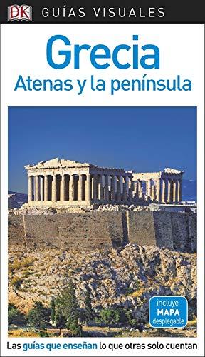 Guía Visual Grecia, Atenas y la península: Las guías que enseñan lo que otras solo cuentan (Guías visuales)