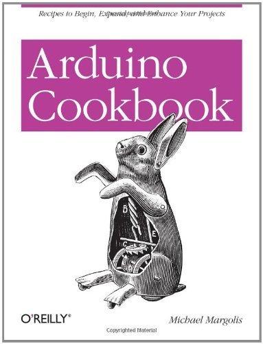 Arduino Cookbook by Michael Margolis (2011-04-03)