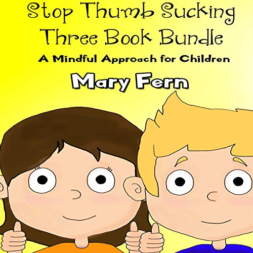 Stop Thumb Sucking - Three Book Bundle audiobook cover art
