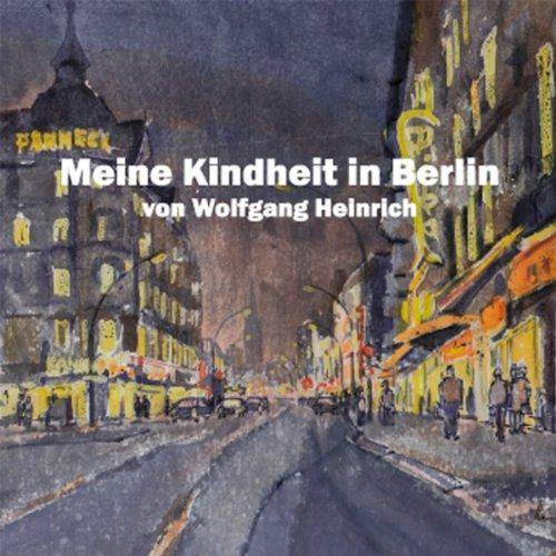 Meine Kindheit in Berlin audiobook cover art