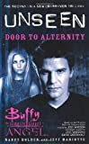 Door to Alternity (Buffy the Vampire Slayer and Angel Series)