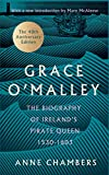 Grace O'Malley: The Biography of Ireland's Pirate Queen 1530–1603 with a Forward by Mary McAleese (English Edition)