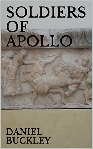 Book: SOLDIERS OF APOLLO by Daniel Peter Buckley
