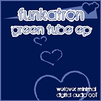 Green Tube EP
