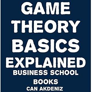Game Theory Basics Explained audiobook cover art