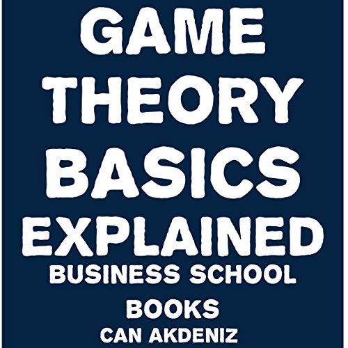 Game Theory Basics Explained cover art