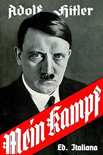Mein Kampf. Ed. Italiana