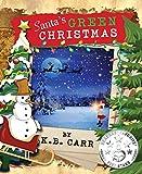 Santa's Green Christmas (The Weird & Wacky Planet series)