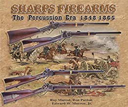 SHARPS FIREARMS - Volume I. the Percussion Era