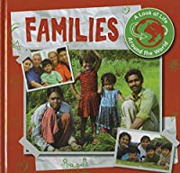 Families (A Look at Life Around the World)