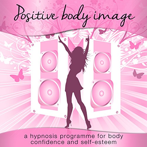 Positive Body Image for Women audiobook cover art